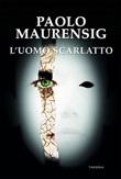 L' Uomo Scarlatto Ebook di  Paolo Maurensig