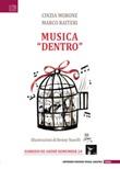 Musica «dentro» Libro di  Cinzia Morone, Marco Raiteri