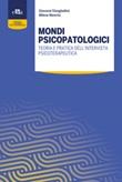 Mondi psicopatologici. Teoria e pratica dell'intervista psicoterapeutica Libro di  Milena Mancini, Giovanni Stanghellini