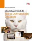 Clinical approach to feline dermatologic diseases Ebook di  Rosanna Marsella