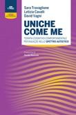 Uniche come me. Terapia cognitivo-comportamentale per ragazze nello spettro autistico Ebook di  Sara Travaglione, Letizia Cavalli, David Vagni