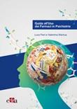 Guida all'uso dei farmaci in psichiatria Libro di  Valentina Mantua, Luca Pani