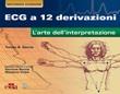 ECG a 12 derivazioni. L'arte della interpretazione Libro di  Tomas B. Garcia