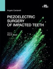 Piezoelectric surgery of impacted teeth Ebook di  Angelo Cardarelli