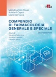 Compendio di farmacologia generale e speciale Ebook di  Matilde Amico Roxas, Achille P. Caputi, Mario Del Tacca