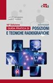 Bontrager. Guida pratica di posizioni e tecniche radiografiche Ebook di  Kenneth L. Bontrager, John P. Lampignano