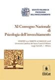 11º Convegno nazionale di psicologia dell'invecchiamento (Milano, 25-26 maggio 2018) Ebook di