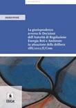 La giurisprudenza avverso le decisioni dell'Autorità di Regolazione Energia Reti e Ambiente in attuazione della delibera 188/2012/E/Com Ebook di  Andrea Patanè
