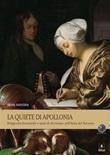 La Quiete di Apollonia. Religiosità femminile e spazi di devozione nell'Italia del Seicento Ebook di  Silvia M. Mantini