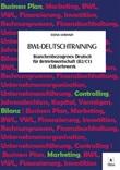 BWL-Deutschtraining. Branchenbezogenes Deutsch fu?r Betriebswirtschaft (B2/C1) CLIL-Lehrwerk Ebook di  Elena Loranzi