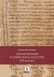 I soldati romani e le mentalità collettive (I-III secolo d.C.) Ebook di  Guido Migliorati