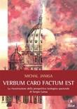 «Verbum caro factum est». La ricostruzione della prospettiva teologico-pastorale di Sergio Lanza Ebook di  Michal Janiga