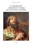 El misterio del «abandono» divino del justo en el Salterio Ebook di  Martín José Villagrán