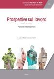 Atti del Convegno «The heart of work» (Roma, 19-20 ottobre 2017). Vol. 1: Libro di