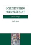 Scelti in Cristo per essere santi Ebook di  José M. Galván