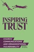 Inspiring trust. Church communications & organizational vulnerability Libro di  José María Díaz, Juan Narbona, Jordi Pujol Soler
