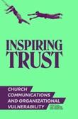 Inspiring trust. Church communications & organizational vulnerability Ebook di  Jordi Pujol Soler, Juan Narbona, José María Díaz