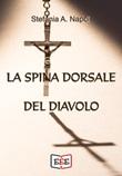La spina dorsale del diavolo Ebook di  Stefania A. Napoli, Stefania A. Napoli