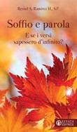 Soffio e parola. E se i versi sapessero d'infinito? Libro di  Ramírez H. Reniel A.