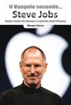 Il Vangelo secondo... Steve Jobs. Dalla mela di Adamo a quella dell'iPhone