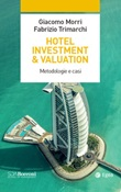 Hotel investment & valuation. Metodologie e casi Ebook di  Giacomo Morri, Fabrizio Trimarchi