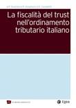 Fiscalità del trust nell'ordinamento tributario italiano Ebook di  Paolo Scarioni, Pierpaolo Angelucci, Angelo Canaletti