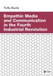 Empathic media and communication in the fourth industrial revolution Ebook di  Nello Barile