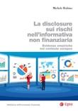 La disclosure sui rischi nell'informativa non finanziaria. Evidenze empiriche nel contesto europeo Ebook di  Michele Rubino