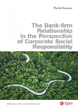 The bank-firm relationship in the perspective of corporate social responsibility Ebook di  Nicola Varrone