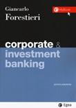 Corporate & investment banking Libro di  Giancarlo Forestieri