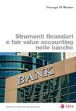 Strumenti finanziari e fair value accounting nelle banche Libro di  Giuseppe Di Martino