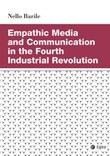 Empathic media and communication in the fourth industrial revolution Libro di  Nello Barile