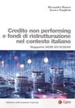 Credito non performing e fondi di ristrutturazione nel contesto italiano. Rapporto OCRI 2019/2020 Libro di  Alessandro Danovi, Jessica Tanghetti