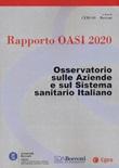 Rapporto Oasi 2020. Osservatorio sulle aziende e sul sistema sanitario italiano Libro di