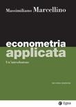 Econometria applicata. Un'introduzione Ebook di  Massimiliano Marcellino