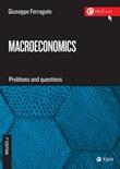 Macroeconomics. Problems and questions Ebook di  Giuseppe Ferraguto