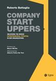 Company startuppers. Unlocking the hidden entrepreneurial potential in our organizations Ebook di  Roberto Battaglia