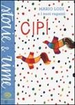 Cipì Libro di  Mario Lodi