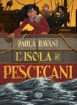 L'Isola dei Pescecani Libro di  Paola Ravani