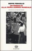 Un Fenoglio alla prima guerra mondiale Libro di  Beppe Fenoglio