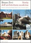 Storia dell'architettura moderna. Vol. 2: Da Frank Lloyd Wright a Frank O. Gehry: l'itinerario organico