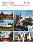 Storia dell'architettura moderna. Vol. 2: Da Frank Lloyd Wright a Frank O. Gehry: l'itinerario organico Libro di  Bruno Zevi