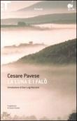 La luna e i falò Libro di  Cesare Pavese