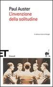 L'invenzione della solitudine Libro di  Paul Auster