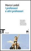 I professori e altri professori Libro di  Marco Lodoli