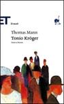 Tonio Kröger. Testo tedesco a fronte