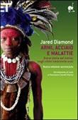 Armi, acciaio e malattie. Breve storia del mondo negli ultimi tredicimila anni Libro di  Jared Diamond