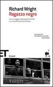 Ragazzo negro Libro di  Richard Wright