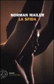 La sfida Libro di  Norman Mailer