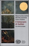 Il telescopio di Galileo. Una storia europea